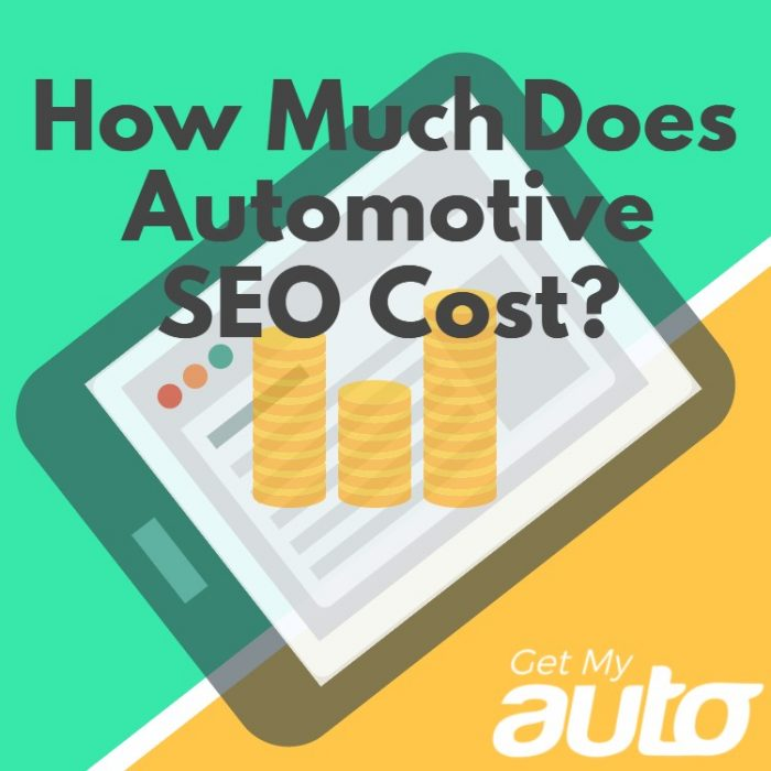 How-Much-Does-Automotive-SEO-Cost--GetMyAuto
