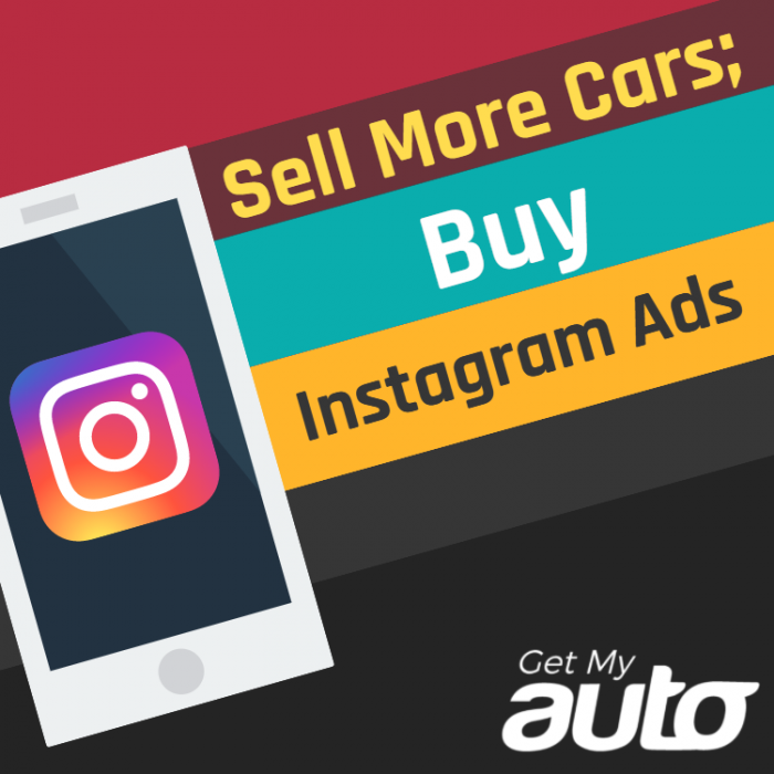 Sell-More Cars-Buy-Instagram-Ads-GetMyAuto