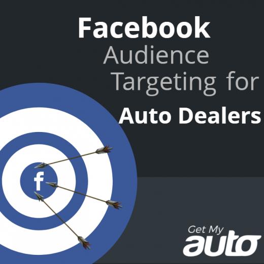 Facebook-Audience-Targeting-for-Auto-Dealers-GetMyAuto