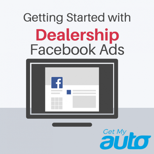Getting-Started-with-Dealership-Facebook-Ads-GetMyAuto