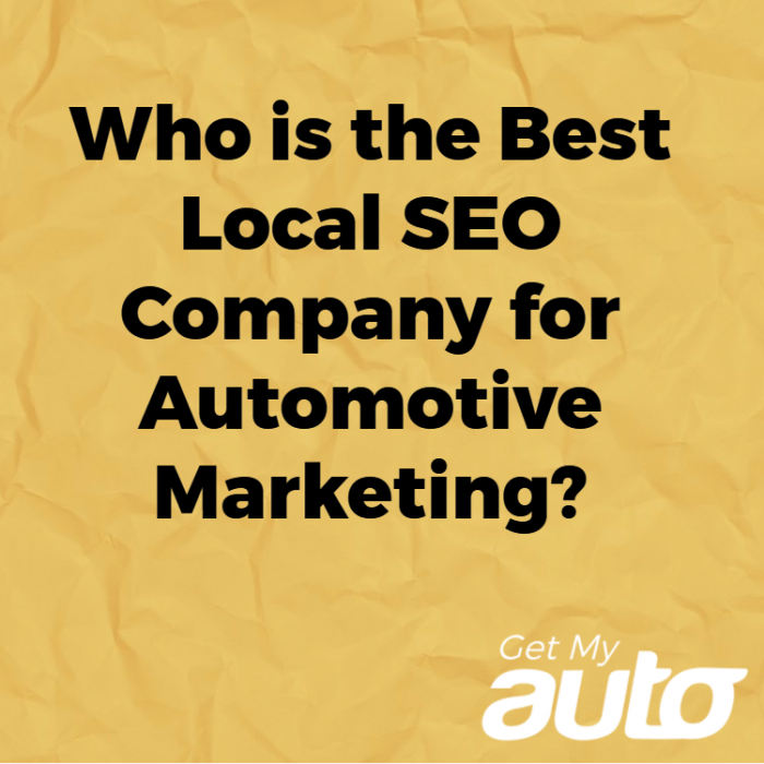 Who-is-the-Best-Local-SEO-Company-for-Automotive-Marketing-GetMyAuto