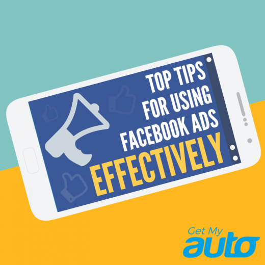 Top-Tips-for-Using-Facebook-Ads-Effectively-GetMyAuto