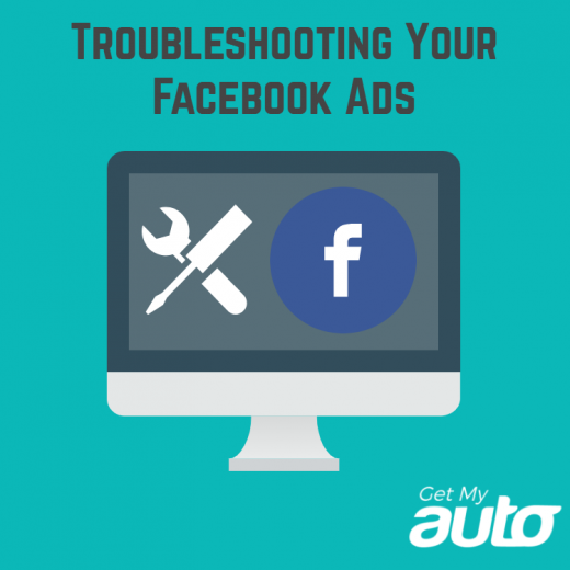 Troubleshooting-Your-Facebook-Ads-GetMyAuto