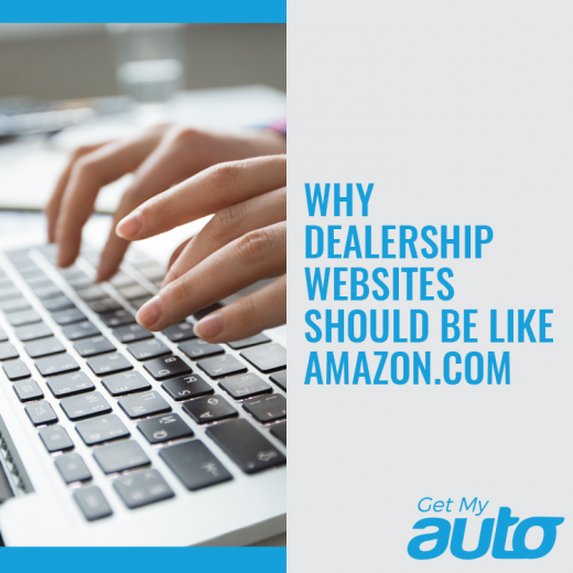 Why-Dealership-Websites-Should-Be-Like-Amazon-GetMyAuto