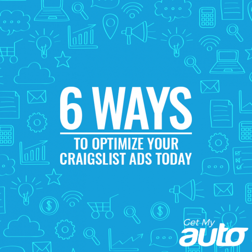 6-Ways-to-Optimize-Your-Craigslist-Ads-Today-GetMyAuto