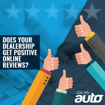 Does-Your-Dealership-Get-Positive-Online-Reviews-GetMyAuto