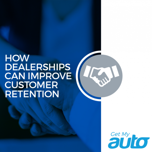 How-Dealerships-Can-Improve-Customer-Retention-GetMyAuto
