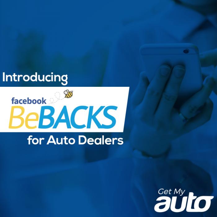 Introducing-Facebook-BeBacks-for-Auto-Dealers-GetMyAuto