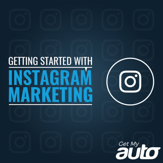 Getting-Started-with-Instagram-Marketing-GetMyAuto