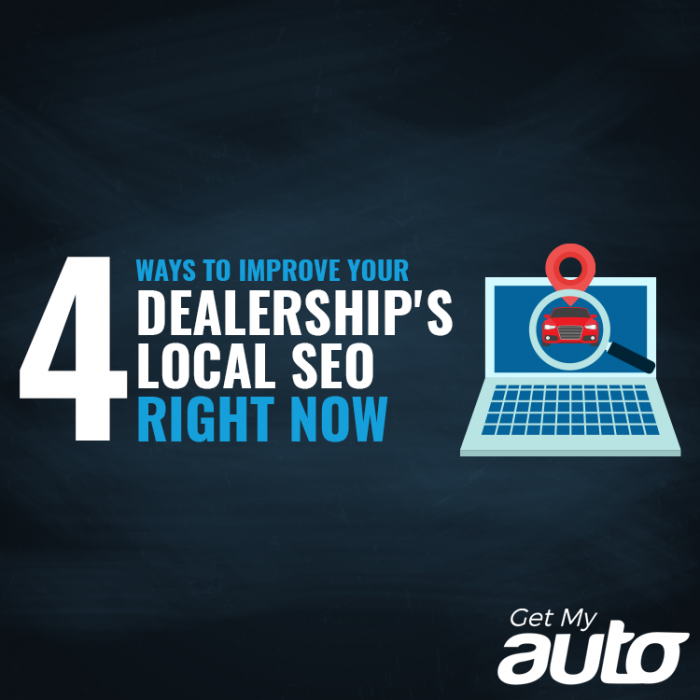 4 Ways to Improve Your Dealership's Local SEO Right Now- GetMyAuto