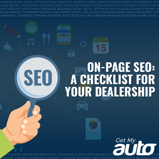 On-Page SEO: A Checklist for Your Dealership GetMyAuto