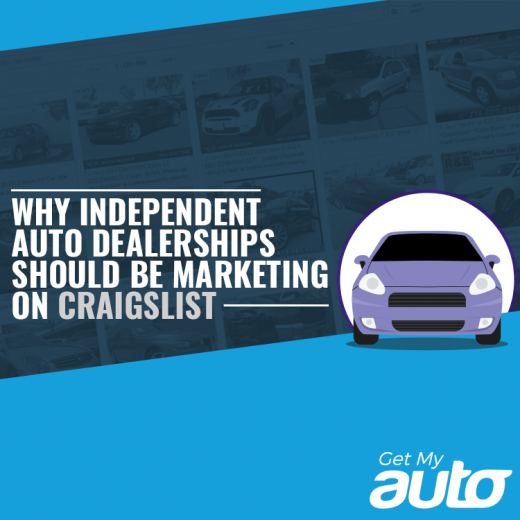 Why Independent Auto Dealerships Should Be Marketing on Craigslist- GetMyAuto