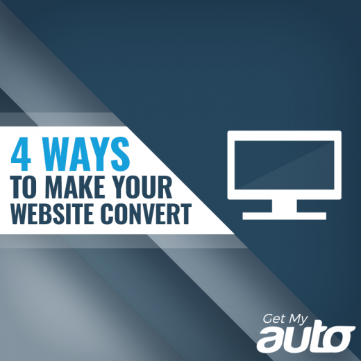 4 Ways to Make Your Website Convert GetMyAuto