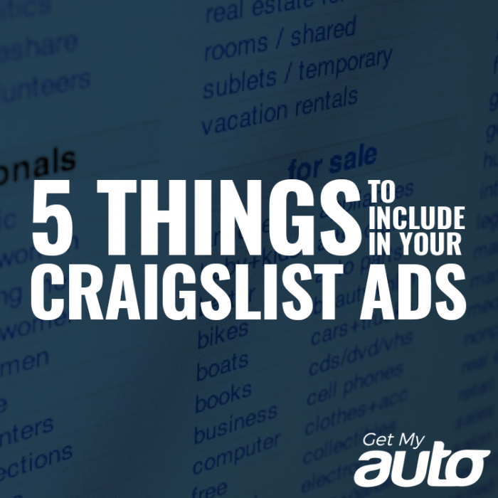 5 Things to Include in Your Craigslist Ads-GetMyAuto