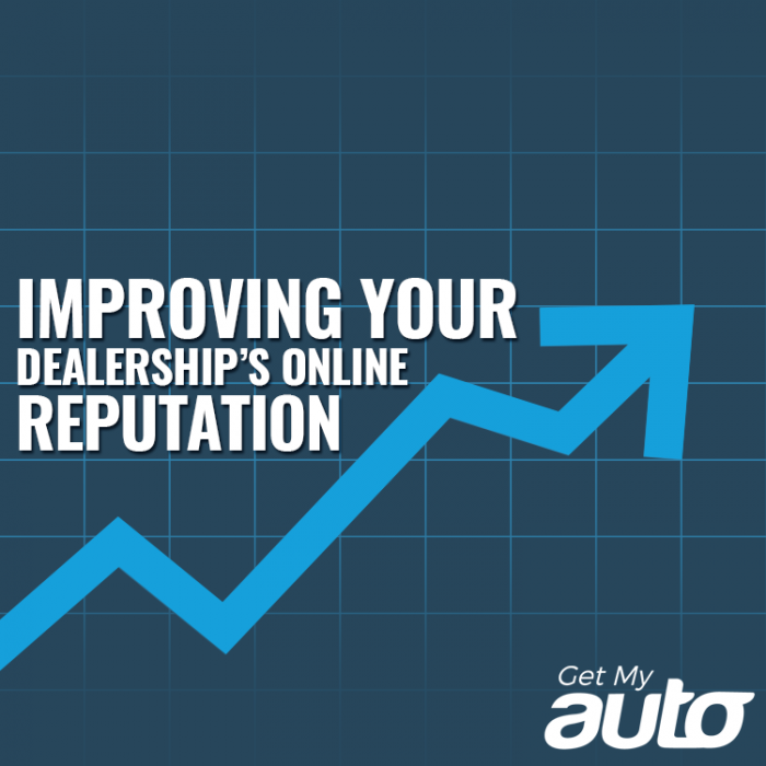 Improving Your Dealership's Online Reputation-GetMyAuto