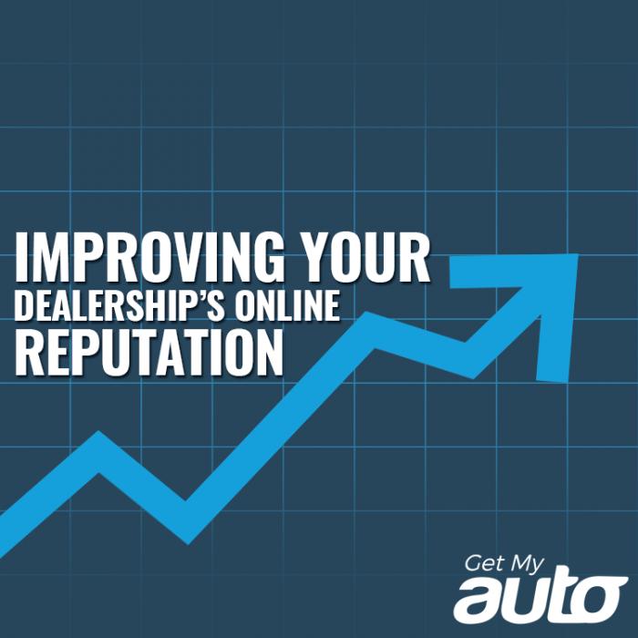 Improving Your Dealership's Online Reputation-GetMyAuto