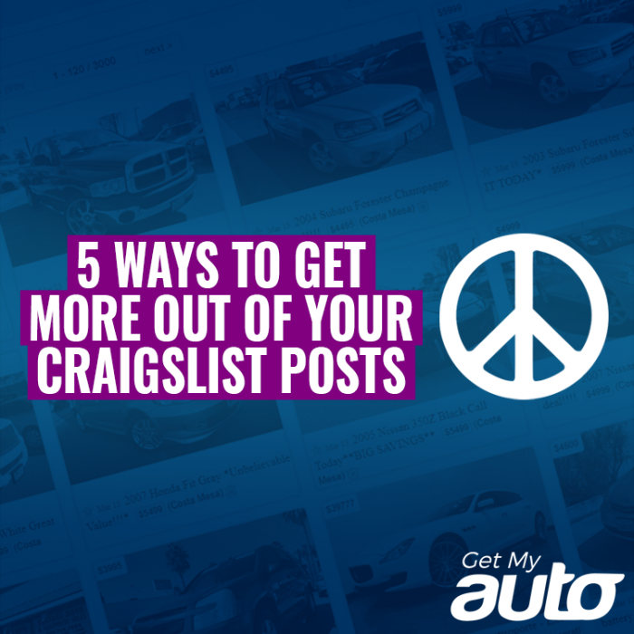 5 Ways to Get More Out of Your Craigslist Posts GetMyAuto