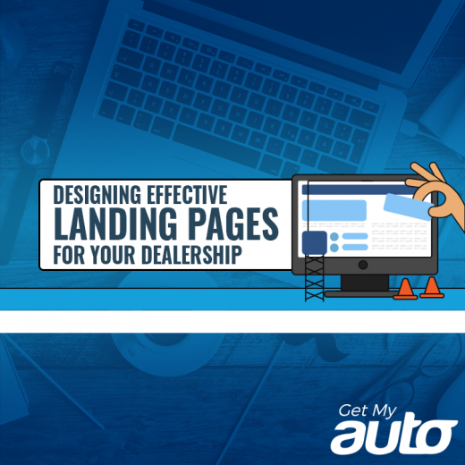 Join Get My Auto in considering the best ways for used car dealerships to design and implement landing pages. GetMyAuto