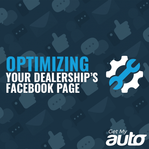 Optimizing Your Dealership's Facebook Page GetMyAuto