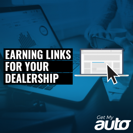 Earning Links for Your Dealership Website GetMyAuto