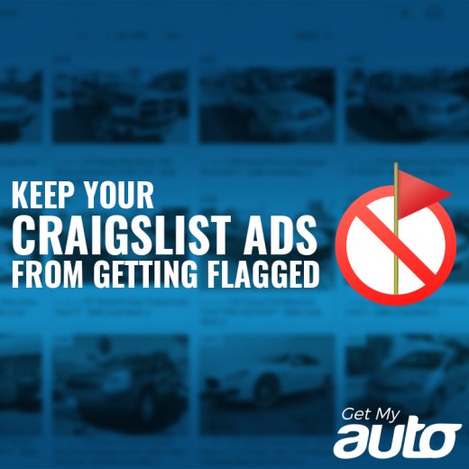 Keep Your Craigslist Ads from Getting Flagged GetMyAuto