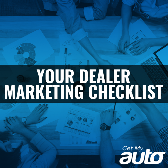 Your Dealer Marketing Checklist GetMyAuto