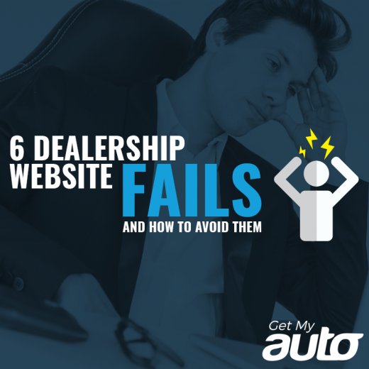 6 Dealership Website Fails (And How to Avoid Them) GetMyAuto