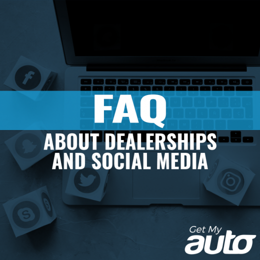 Frequently Asked Questions About Dealerships and Social Media GetMyAuto