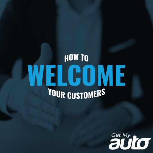 How to Welcome Your Customers GetMyAuto