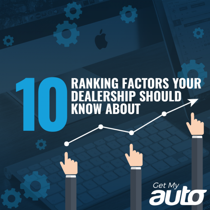 10 Ranking Factors Your Dealership Should Know About GetMyAuto