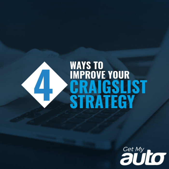 4 Ways to Improve Your Craigslist Strategy GetMyAuto