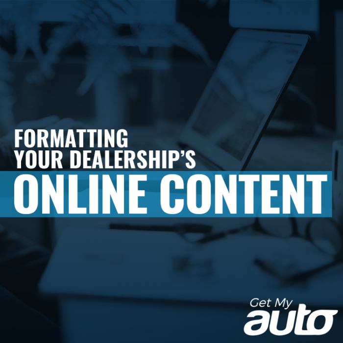 Formatting Your Dealership's Online Content GetMyAuto