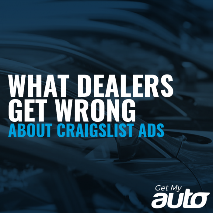 What Dealerships Get Wrong About Craigslist Ads GetMyAuto