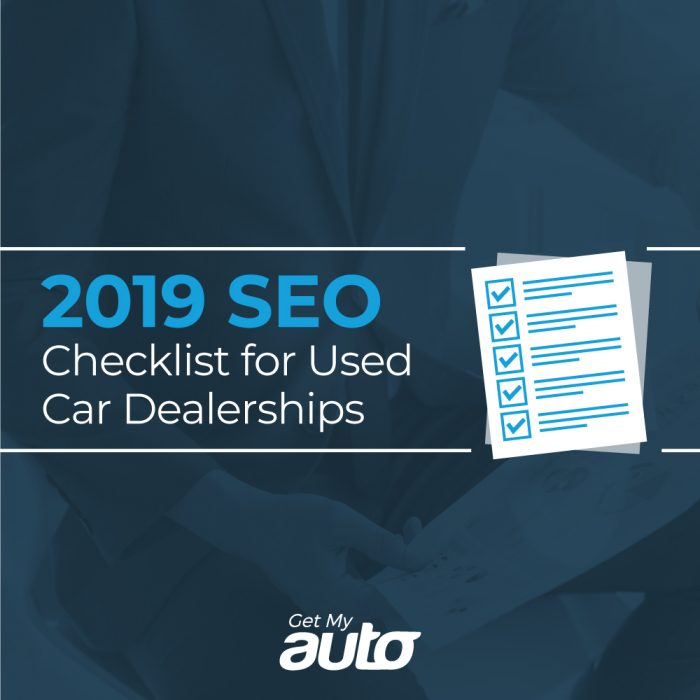 2019 SEO Checklist for Used Car Dealerships GetMyAuto