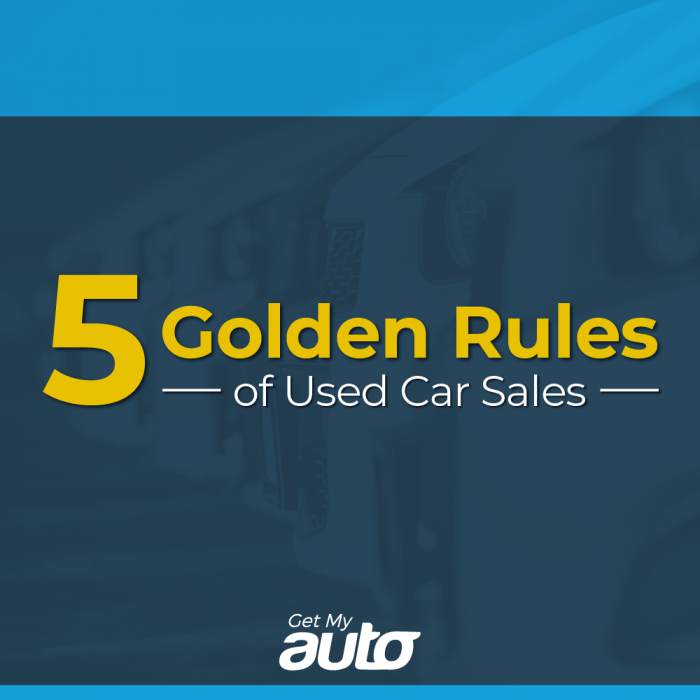 5 Golden Rules of Used Car Sales | Get My Auto