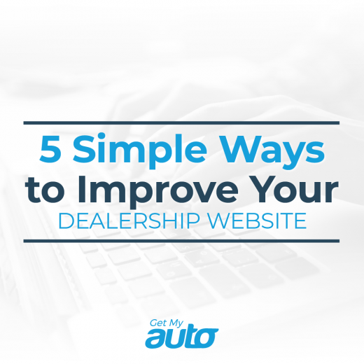 5 Simple Ways to Improve Your Dealership Website GetMyAuto