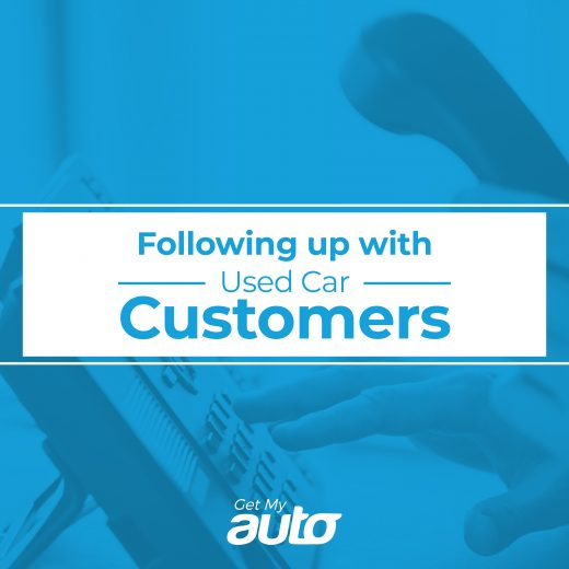 Following Up with Used Car Customers GetMyAuto