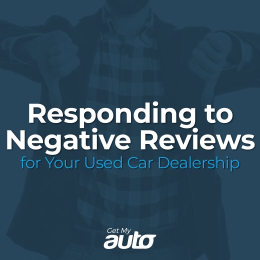 Responding to Negative Reviews for Your Used Car Dealership GetMyAuto