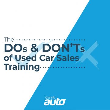 The Dos and Don'ts of Used Car Sales Training GetMyAuto