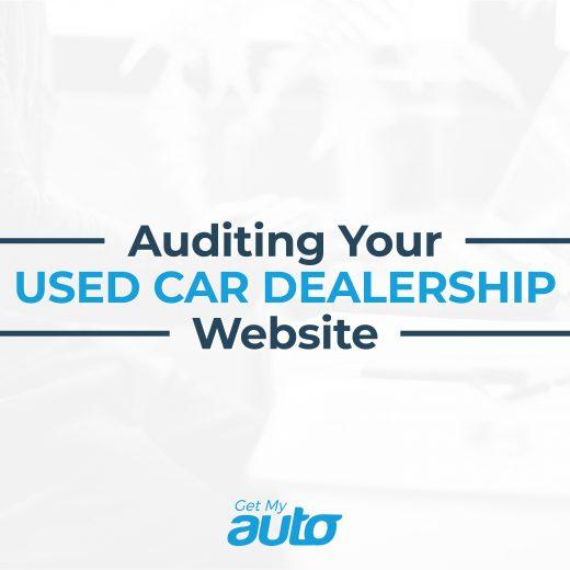 Auditing Your Used Car Dealership Website GetMyAuto