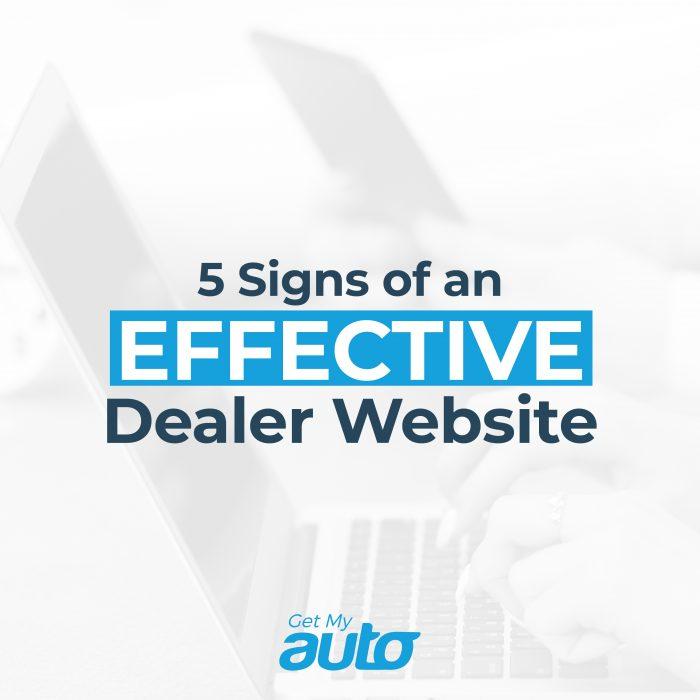 5 Signs of an Effective Dealer Website GetMyAuto