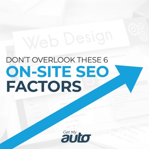 Don't Overlook These 6 On-Site SEO Factors GetMyAuto