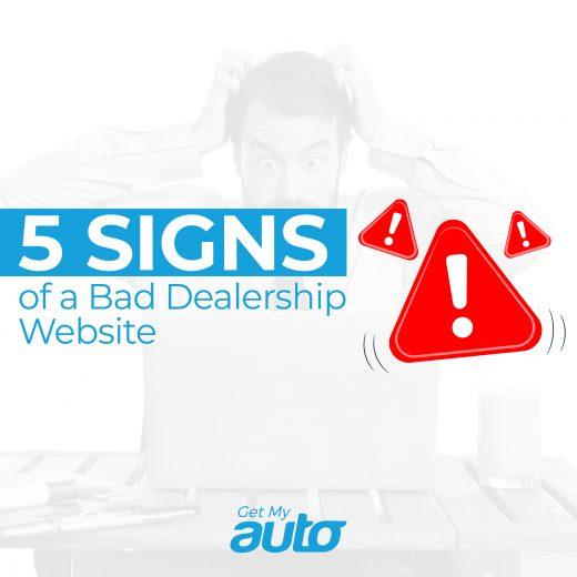 5 Signs of a Bad Dealership Website GetMyAuto