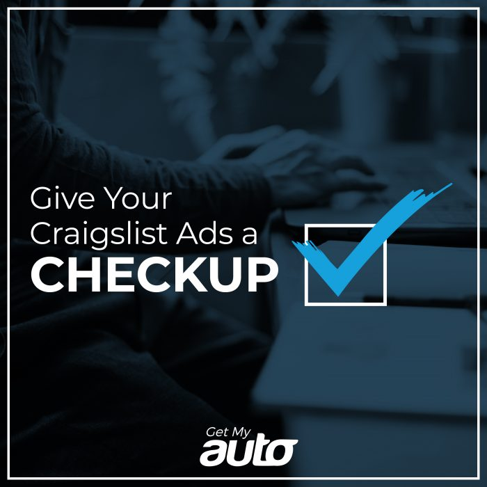 Give Your Craigslist Ads a Checkup GetMyAuto